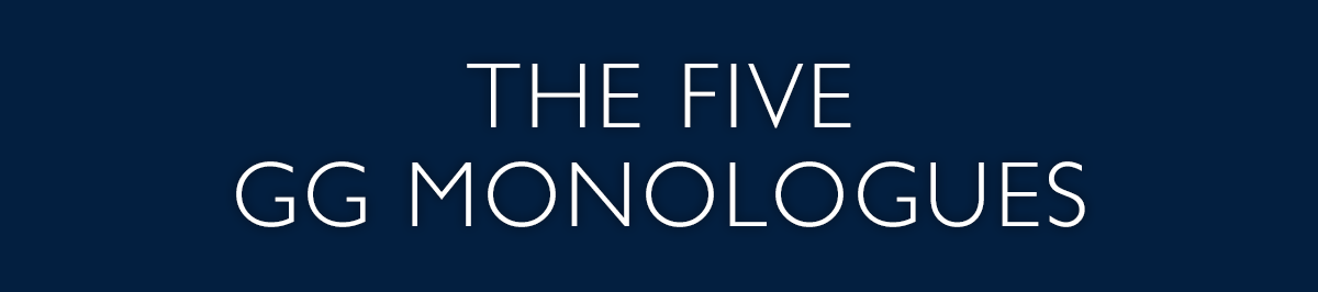 The Five – GG Monologues