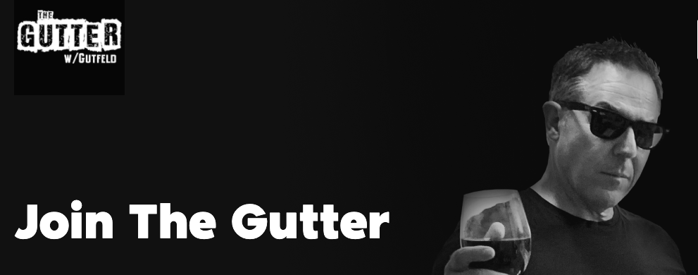 Join The Gutter - Greg Gutfeld